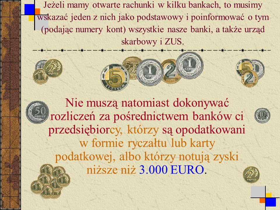 Krok 6 Bank Jeśli posiadamy NIP, dopiero wówczas możemy założyć konto bankowe.
