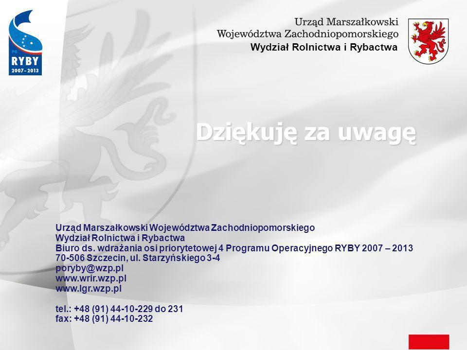 Dziękuję za uwagę Urząd Marszałkowski Województwa Zachodniopomorskiego Wydział Rolnictwa i Rybactwa Biuro ds.