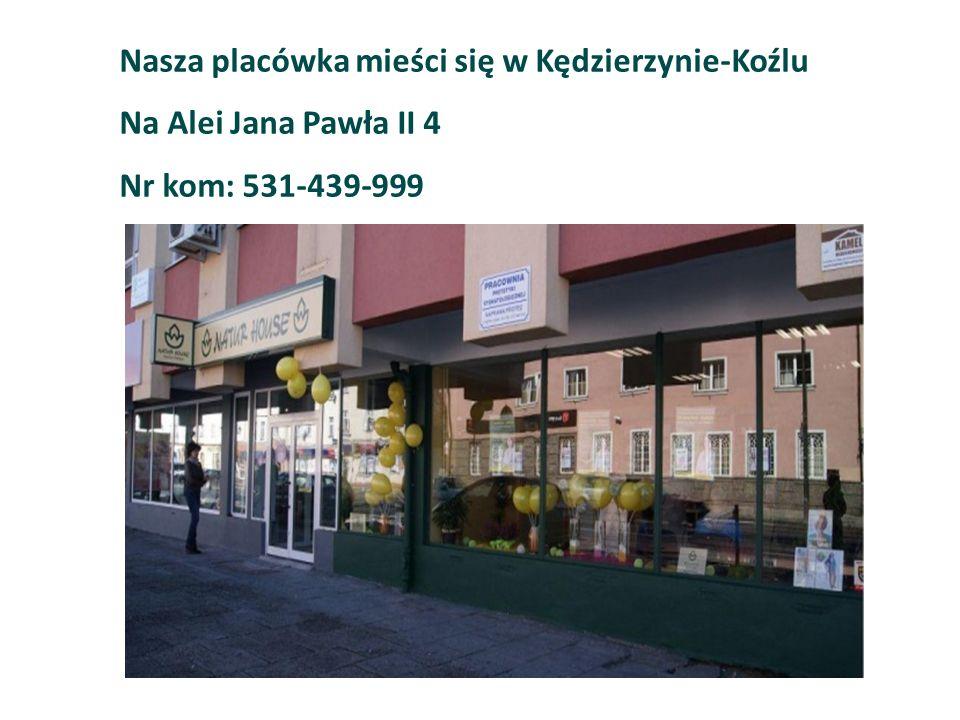 Nasza placówka mieści się w Kędzierzynie-Koźlu Na Alei Jana Pawła II 4 Nr kom: 531-439-999