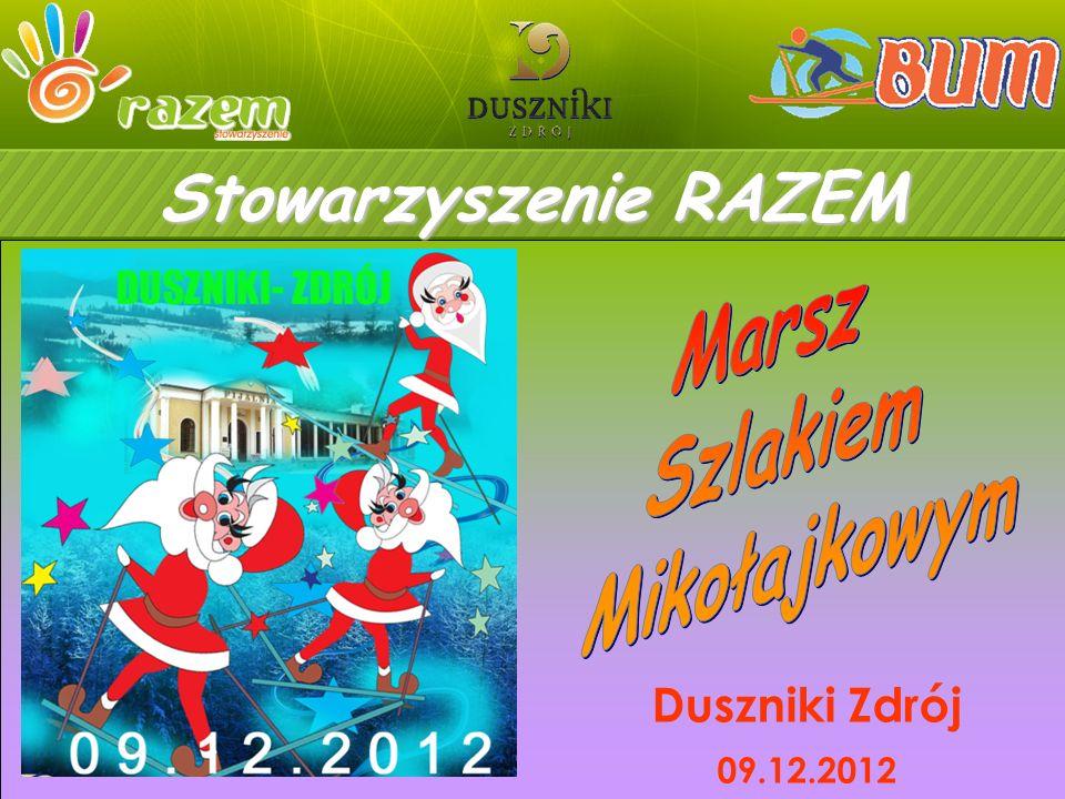 Stowarzyszenie RAZEM Duszniki Zdrój 09.12.2012