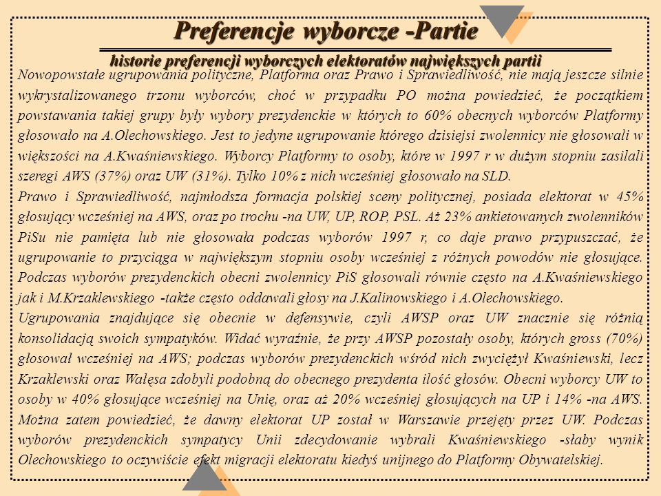 Preferencje wyborcze -Partie historie preferencji wyborczych elektoratów największych partii Nowopowstałe ugrupowania polityczne, Platforma oraz Prawo