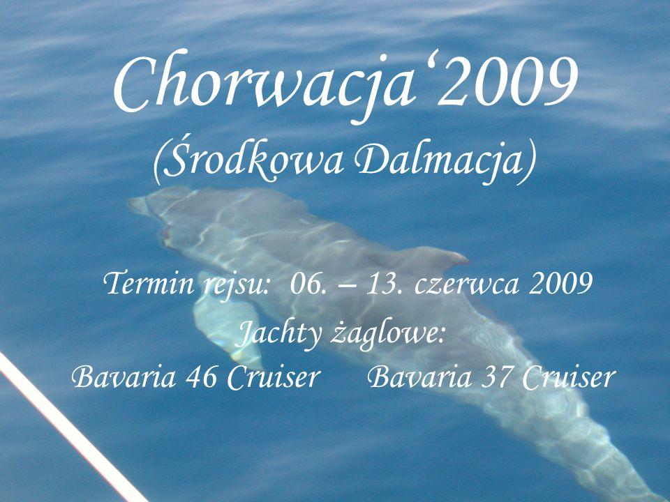 Chorwacja2009 (Środkowa Dalmacja) Termin rejsu: 06. – 13. czerwca 2009 Jachty żaglowe: Bavaria 46 Cruiser Bavaria 37 Cruiser