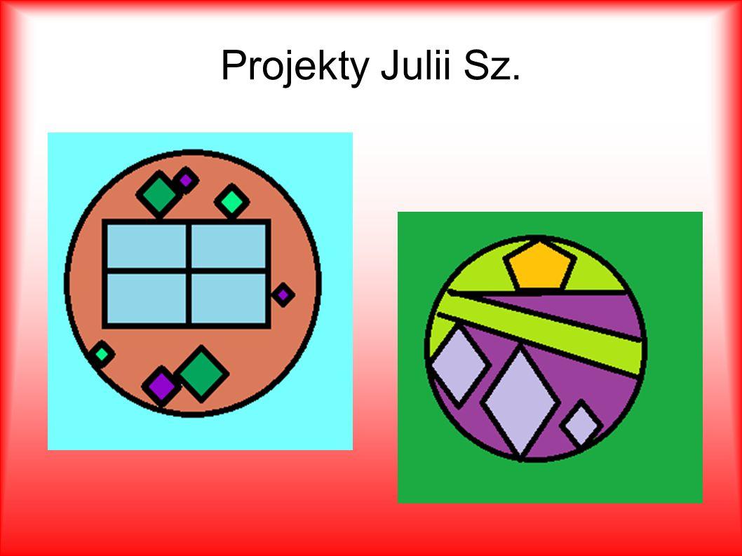 Projekty Julii Sz.
