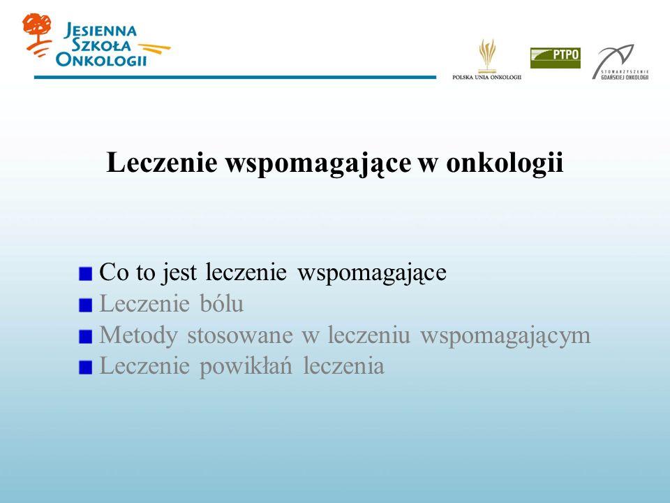 Przyczyną bólu jest: nowotwór (46 - 92%) przebyte leczenie (5 - 20%) wyniszczenie nowotworowe (19 - 29%) choroby współistniejące (8 - 22 Bóle u chorych na nowotwory Problem bólów nowotworowych w Polsce dotyczy 0, 5% populacji (~200 000 osób).