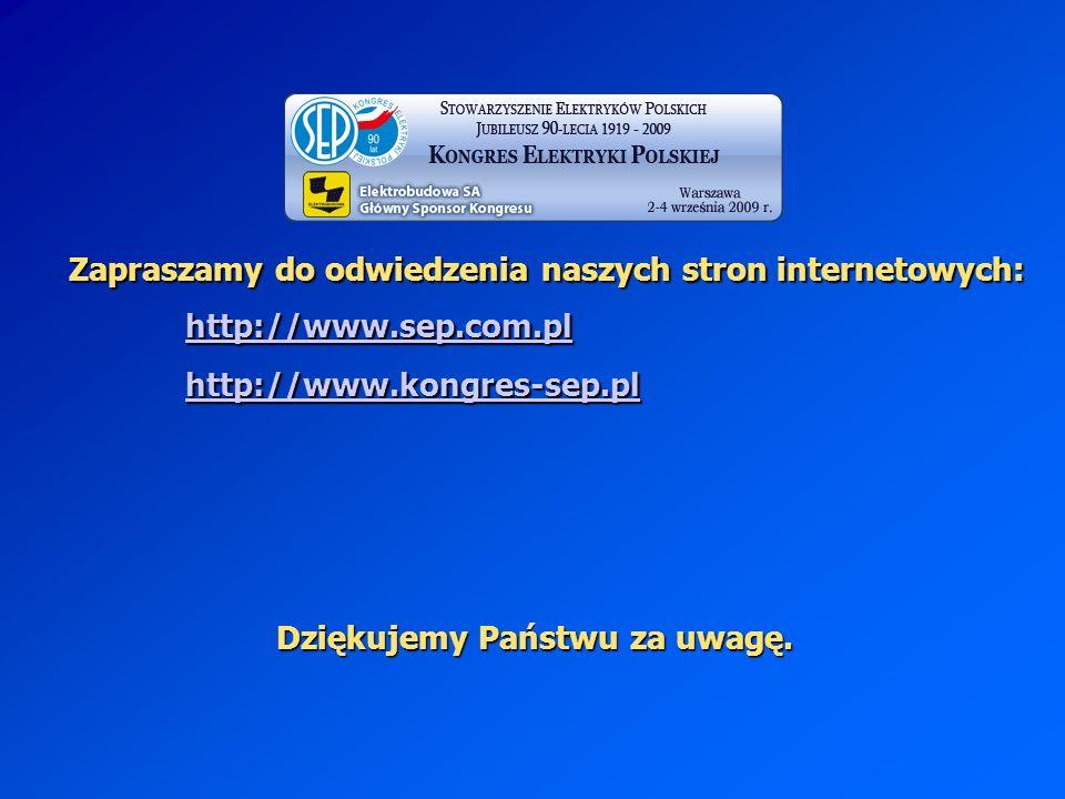 Zapraszamy do odwiedzenia naszych stron internetowych: Dziękujemy Państwu za uwagę. http://www.sep.com.pl http://www.kongres-sep.pl