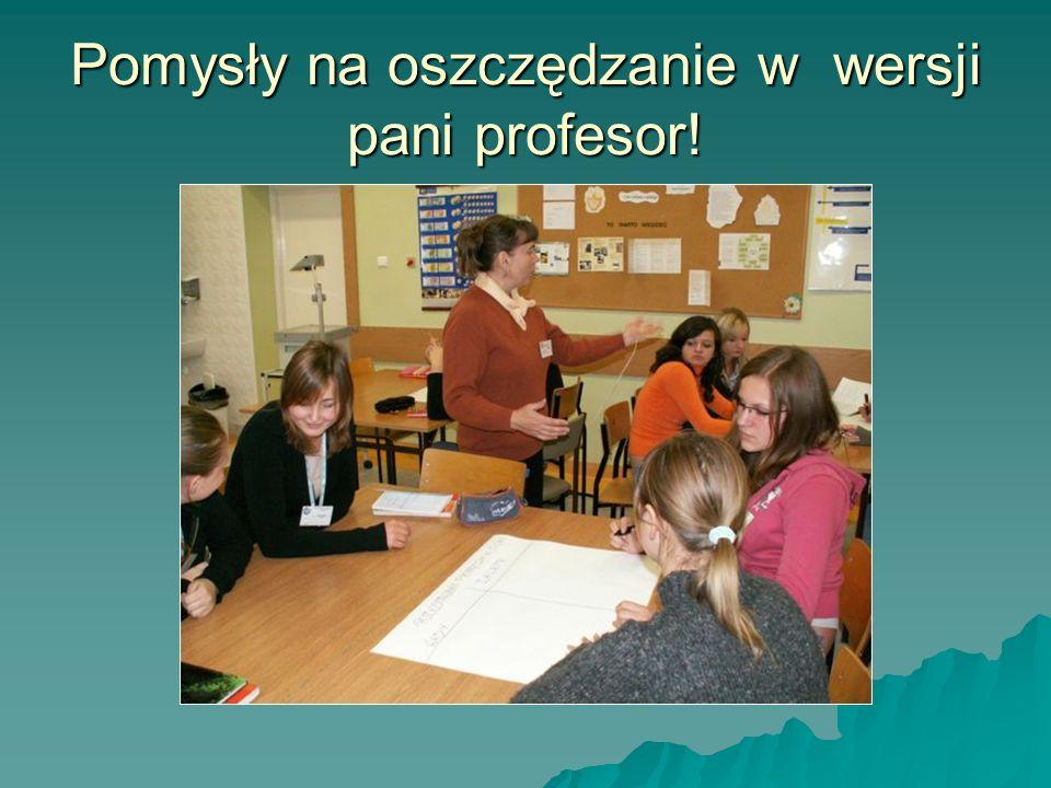 Pomysły na oszczędzanie w wersji pani profesor!