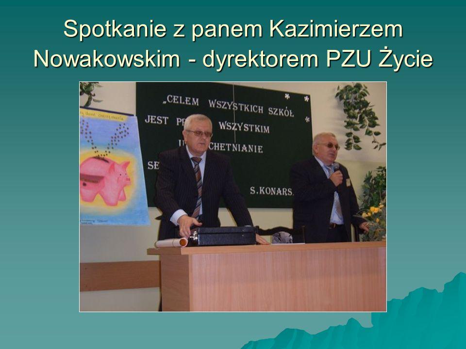 Spotkanie z panem Kazimierzem Nowakowskim - dyrektorem PZU Życie