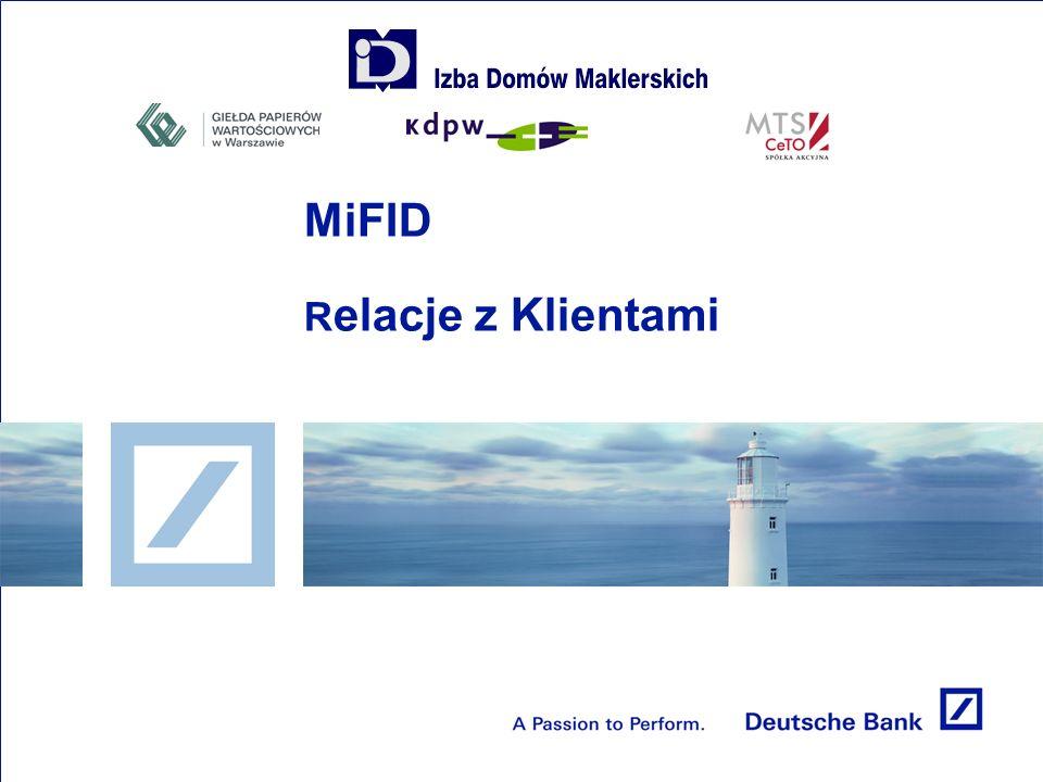 MiFID R elacje z Klientami