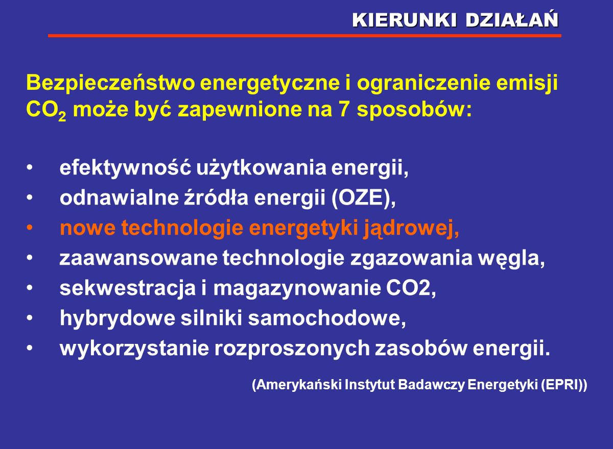 REDUKCJA EMISJI CO 2 Polityka klimatyczna Polski: cel redukcyjny w roku 2020 w stosunku do roku bazowego (1988) – 40% W LATACH 2013-2020 KONIECZNA BĘD