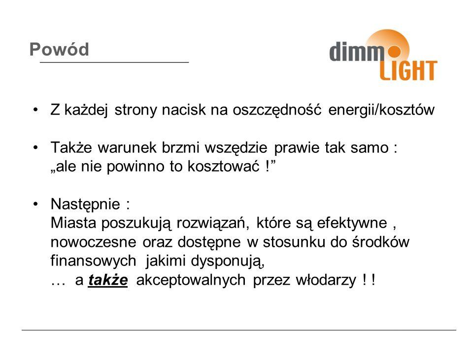 Powód Z każdej strony nacisk na oszczędność energii/kosztów Także warunek brzmi wszędzie prawie tak samo : ale nie powinno to kosztować .