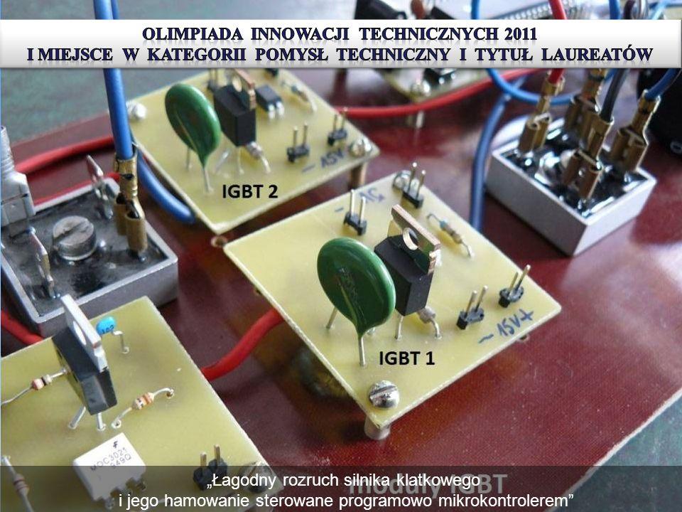 IV edycja Olimiady Innowacji Technicznych I miejsce w kategorii R-pomysł techniczny i tytuł laureatów otrzymali Mateusz Zimnoch i Michał Iwaszczuk Łag