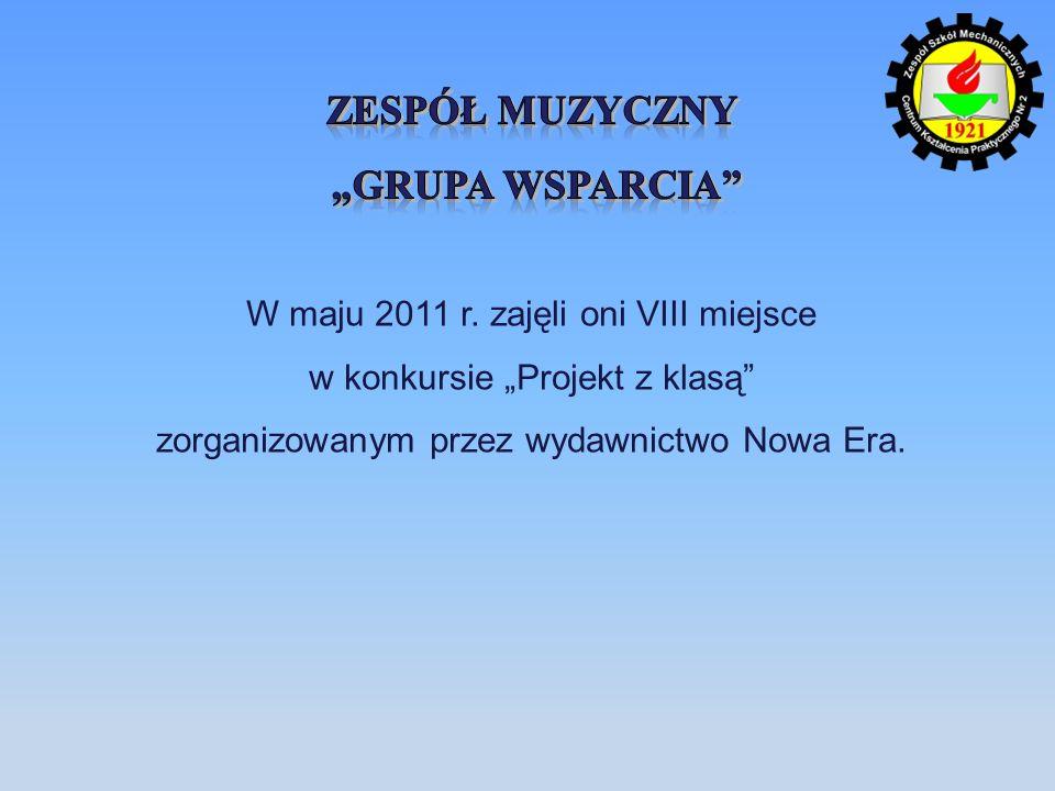 W maju 2011 r. zajęli oni VIII miejsce w konkursie Projekt z klasą zorganizowanym przez wydawnictwo Nowa Era.