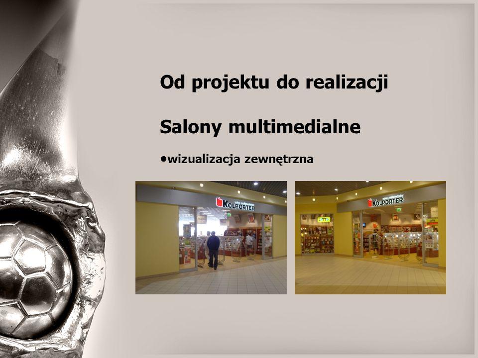 Od projektu do realizacji Salony multimedialne wizualizacja zewnętrzna