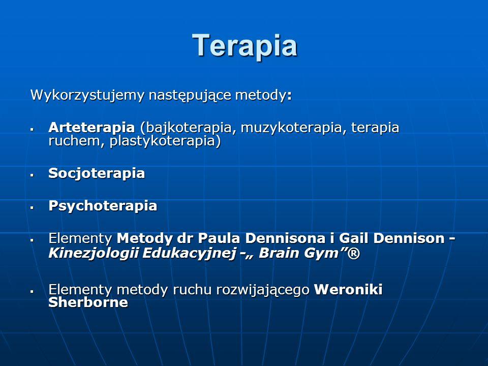 Terapia Wykorzystujemy następujące metody: Arteterapia (bajkoterapia, muzykoterapia, terapia ruchem, plastykoterapia) Arteterapia (bajkoterapia, muzyk