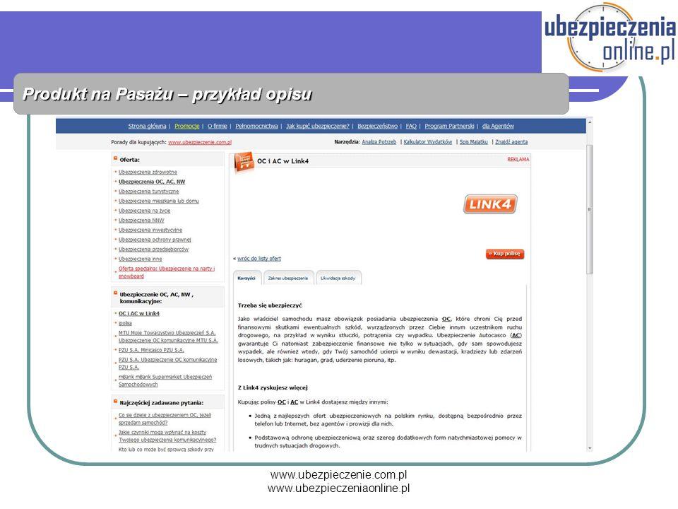 www.ubezpieczenie.com.pl www.ubezpieczeniaonline.pl Produkt na Pasażu – przykład opisu