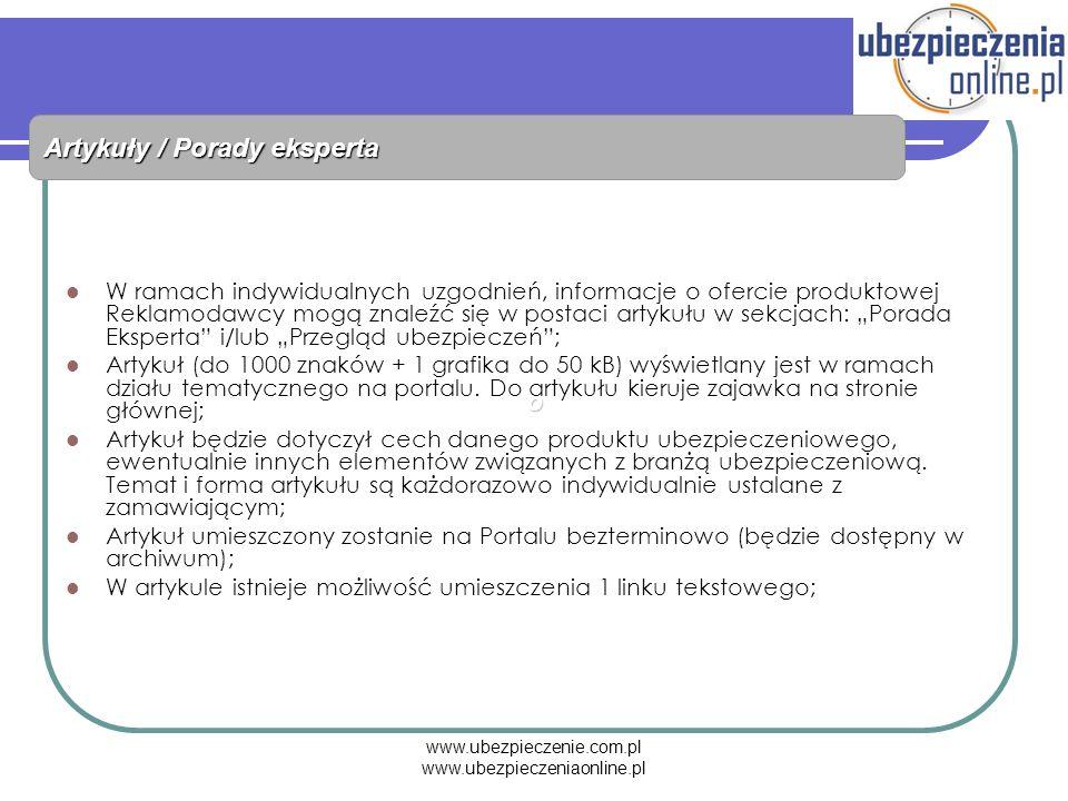 www.ubezpieczenie.com.pl www.ubezpieczeniaonline.pl Artykuły / Porady eksperta W ramach indywidualnych uzgodnień, informacje o ofercie produktowej Rek