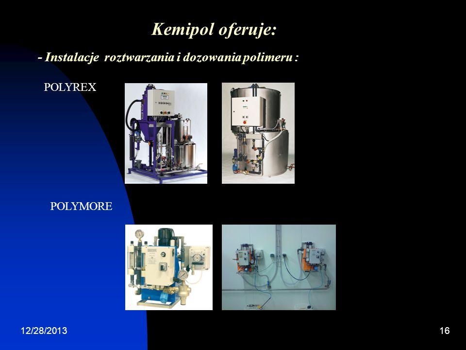 12/28/201316 - Instalacje roztwarzania i dozowania polimeru : Kemipol oferuje: POLYREX POLYMORE