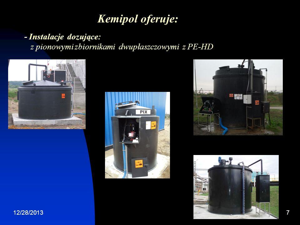 12/28/20137 - Instalacje dozujące: z pionowymi zbiornikami dwupłaszczowymi z PE-HD Kemipol oferuje:
