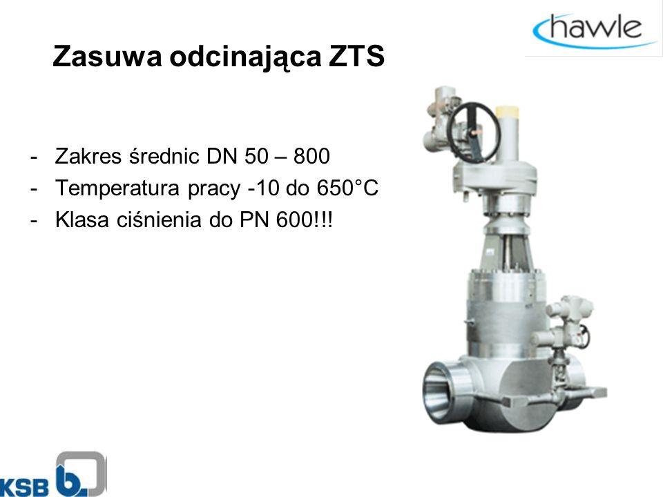 Zasuwa odcinająca ZTS -Zakres średnic DN 50 – 800 -Temperatura pracy -10 do 650°C -Klasa ciśnienia do PN 600!!!