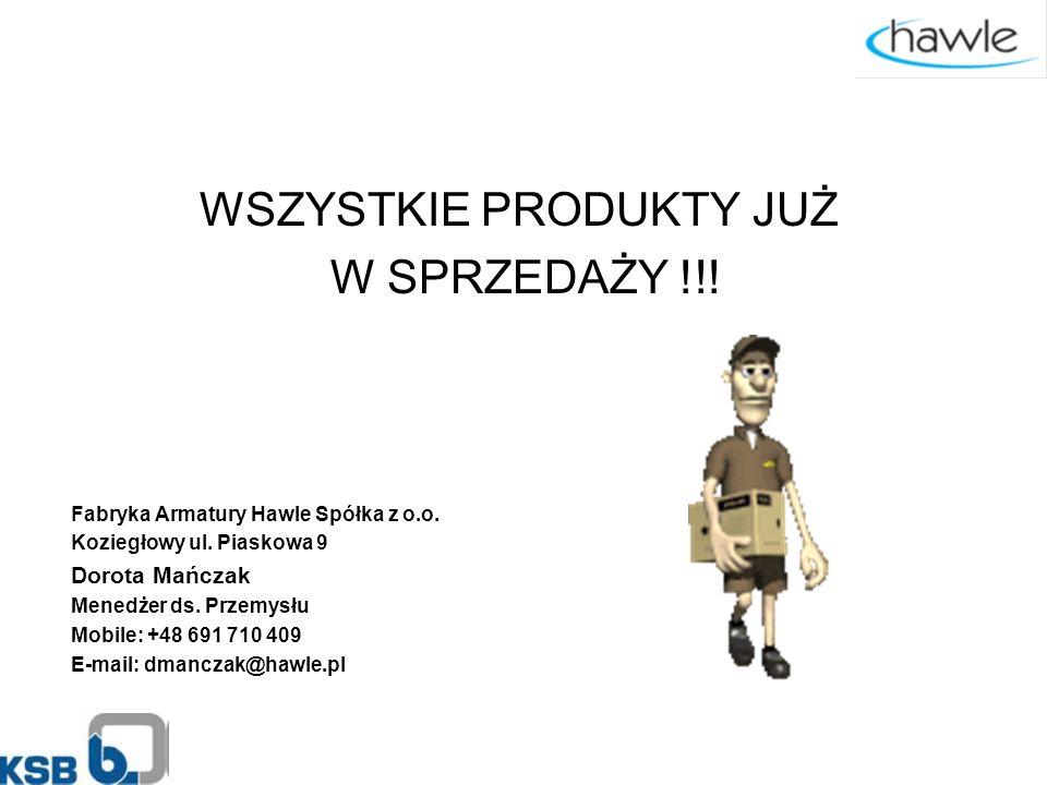 WSZYSTKIE PRODUKTY JUŻ W SPRZEDAŻY !!.Fabryka Armatury Hawle Spółka z o.o.