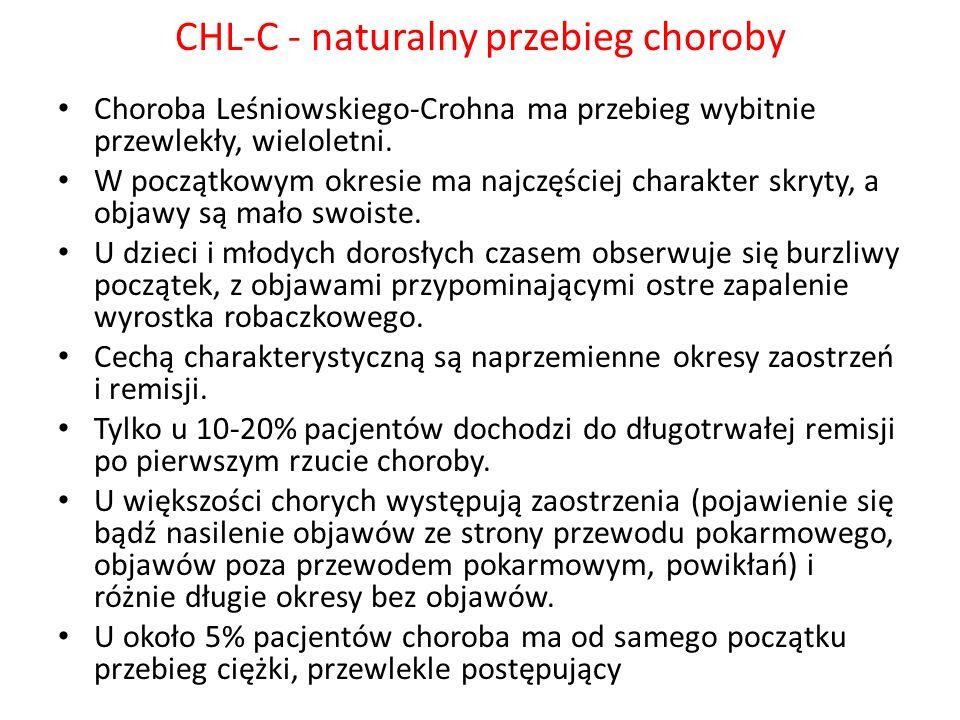 CHL-C - naturalny przebieg choroby Choroba Leśniowskiego-Crohna ma przebieg wybitnie przewlekły, wieloletni. W początkowym okresie ma najczęściej char