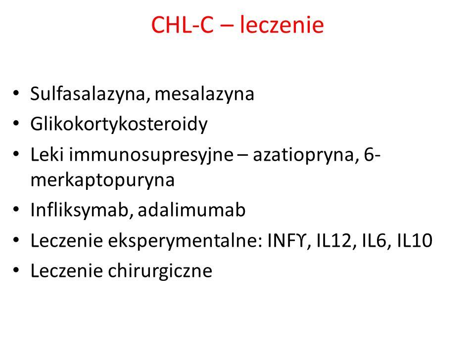 CHL-C – leczenie Sulfasalazyna, mesalazyna Glikokortykosteroidy Leki immunosupresyjne – azatiopryna, 6- merkaptopuryna Infliksymab, adalimumab Leczeni