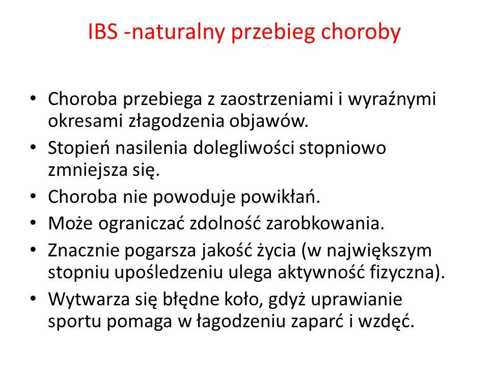 IBS -naturalny przebieg choroby Choroba przebiega z zaostrzeniami i wyraźnymi okresami złagodzenia objawów. Stopień nasilenia dolegliwości stopniowo z
