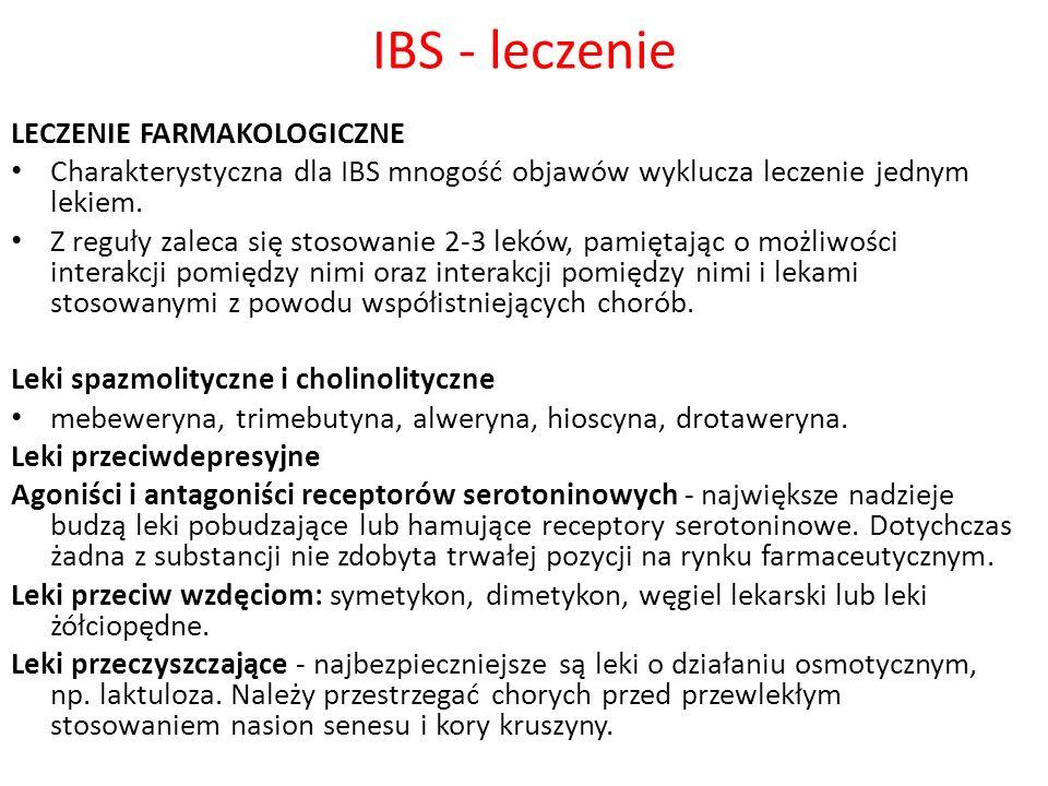 IBS - leczenie LECZENIE FARMAKOLOGICZNE Charakterystyczna dla IBS mnogość objawów wyklucza leczenie jednym lekiem. Z reguły zaleca się stosowanie 2-3