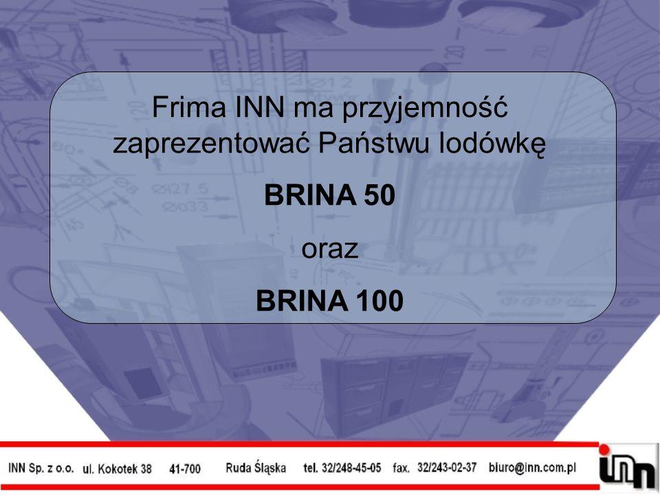 Frima INN ma przyjemność zaprezentować Państwu lodówkę BRINA 50 oraz BRINA 100