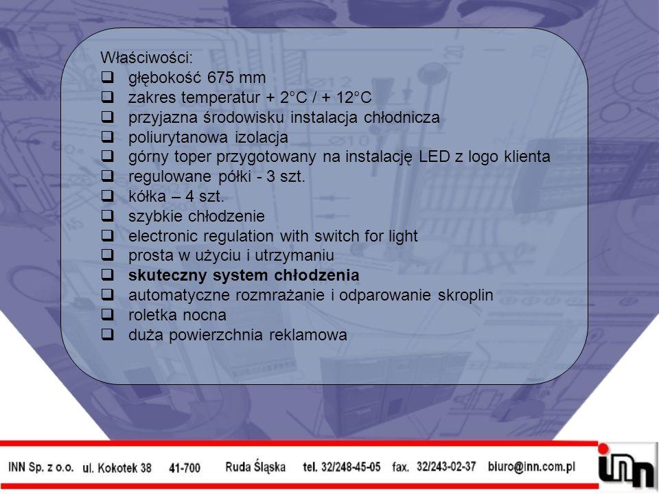 Właściwości: głębokość 675 mm zakres temperatur + 2°C / + 12°C przyjazna środowisku instalacja chłodnicza poliurytanowa izolacja górny toper przygotowany na instalację LED z logo klienta regulowane półki - 3 szt.