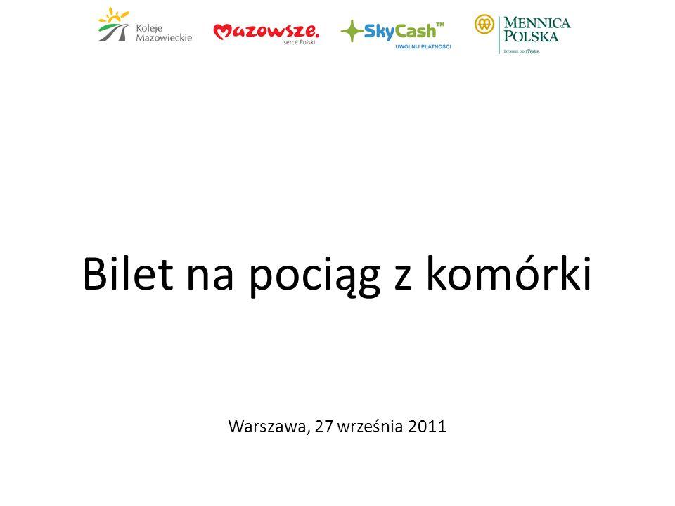 Bilet na pociąg z komórki Warszawa, 27 września 2011