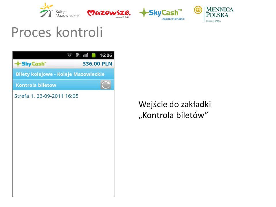 Wejście do zakładki Kontrola biletów Proces kontroli