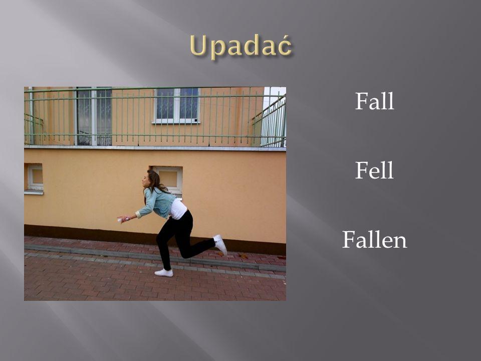 Fall Fell Fallen