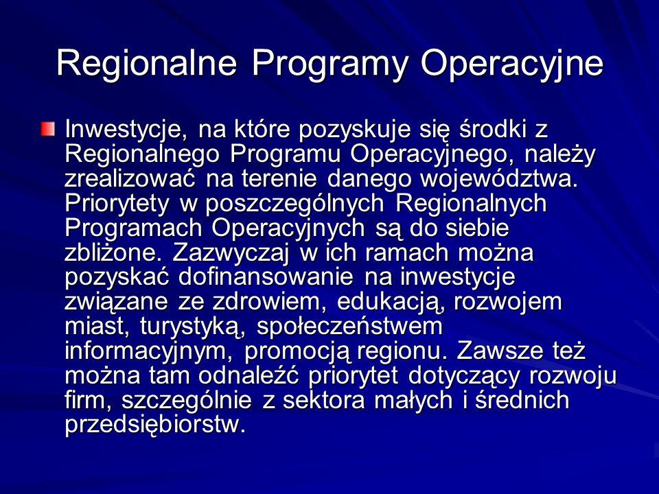 Regionalne Programy Operacyjne Inwestycje, na które pozyskuje się środki z Regionalnego Programu Operacyjnego, należy zrealizować na terenie danego wo