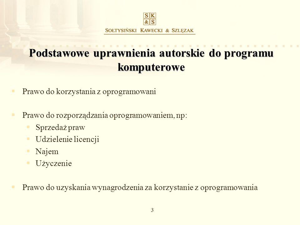 3 Podstawowe uprawnienia autorskie do programu komputerowe Prawo do korzystania z oprogramowani Prawo do rozporządzania oprogramowaniem, np: Sprzedaż