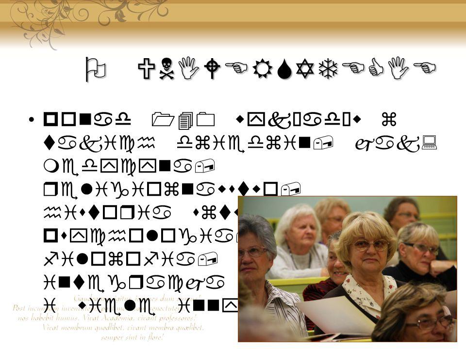 O UNIWERSYTECIE ponad 140 wykładów z takich dziedzin, jak: medycyna, religioznawstwo, historia sztuki, psychologia, filozofia, politologia, integracja