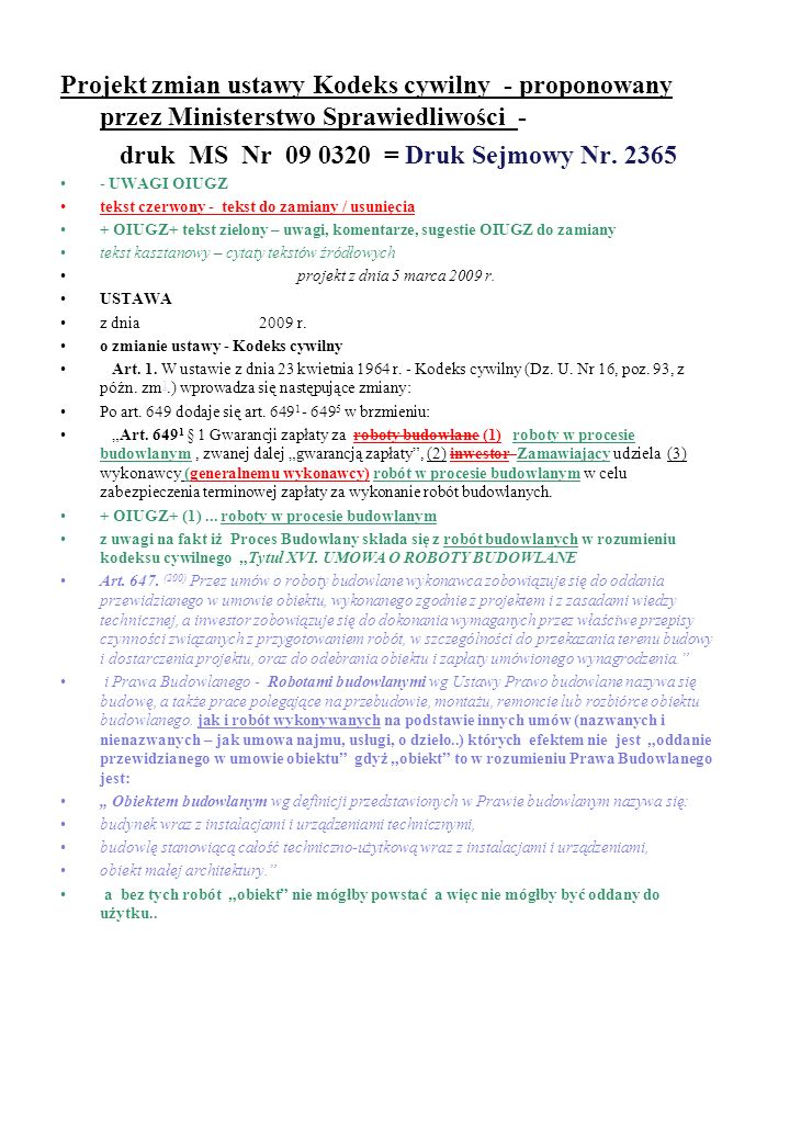 Projekt zmian ustawy Kodeks cywilny - proponowany przez Ministerstwo Sprawiedliwości - druk MS Nr 09 0320 = Druk Sejmowy Nr. 2365 - UWAGI OIUGZ tekst