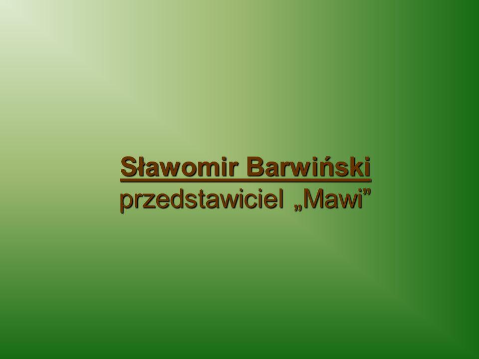 Sławomir Barwiński przedstawiciel Mawi