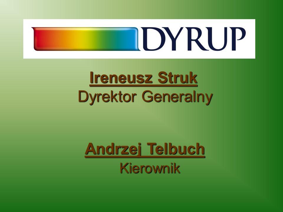 Ireneusz Struk Dyrektor Generalny Dyrektor Generalny Andrzej Telbuch Kierownik Kierownik