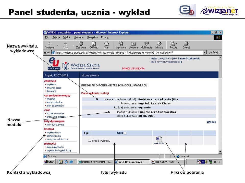 Panel studenta, ucznia - wykład Nazwa wykładu, wykładowca Nazwa modułu Tytuł wykładuPliki do pobraniaKontakt z wykładowcą