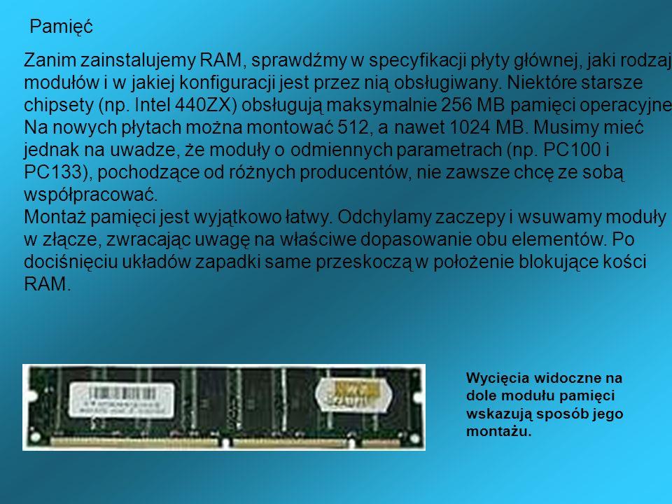 Wycięcia widoczne na dole modułu pamięci wskazują sposób jego montażu. Zanim zainstalujemy RAM, sprawdźmy w specyfikacji płyty głównej, jaki rodzaj mo