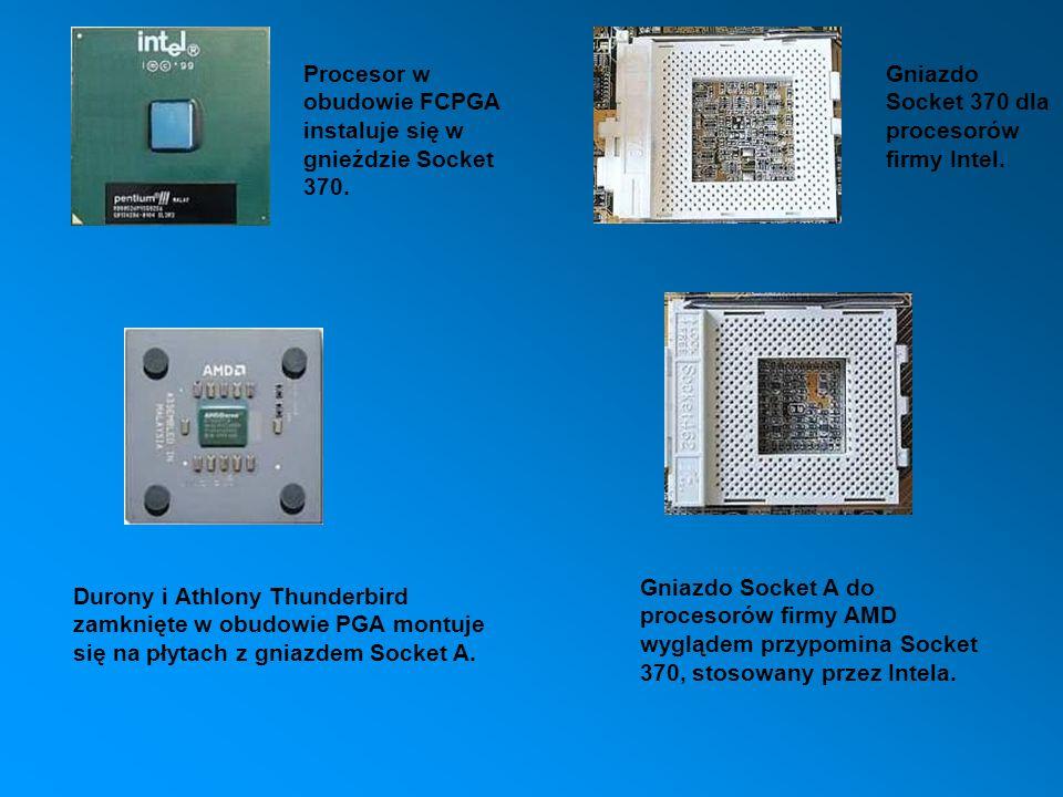 Procesor w obudowie FCPGA instaluje się w gnieździe Socket 370. Gniazdo Socket 370 dla procesorów firmy Intel. Durony i Athlony Thunderbird zamknięte