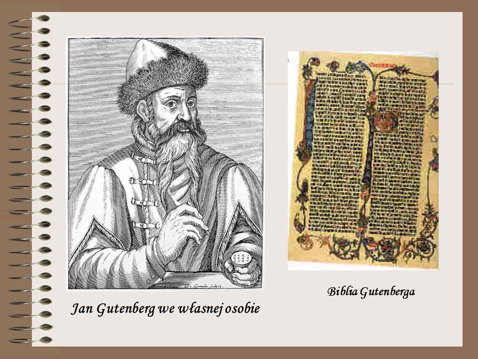 Jan Gutenberg we własnej osobie Biblia Gutenberga