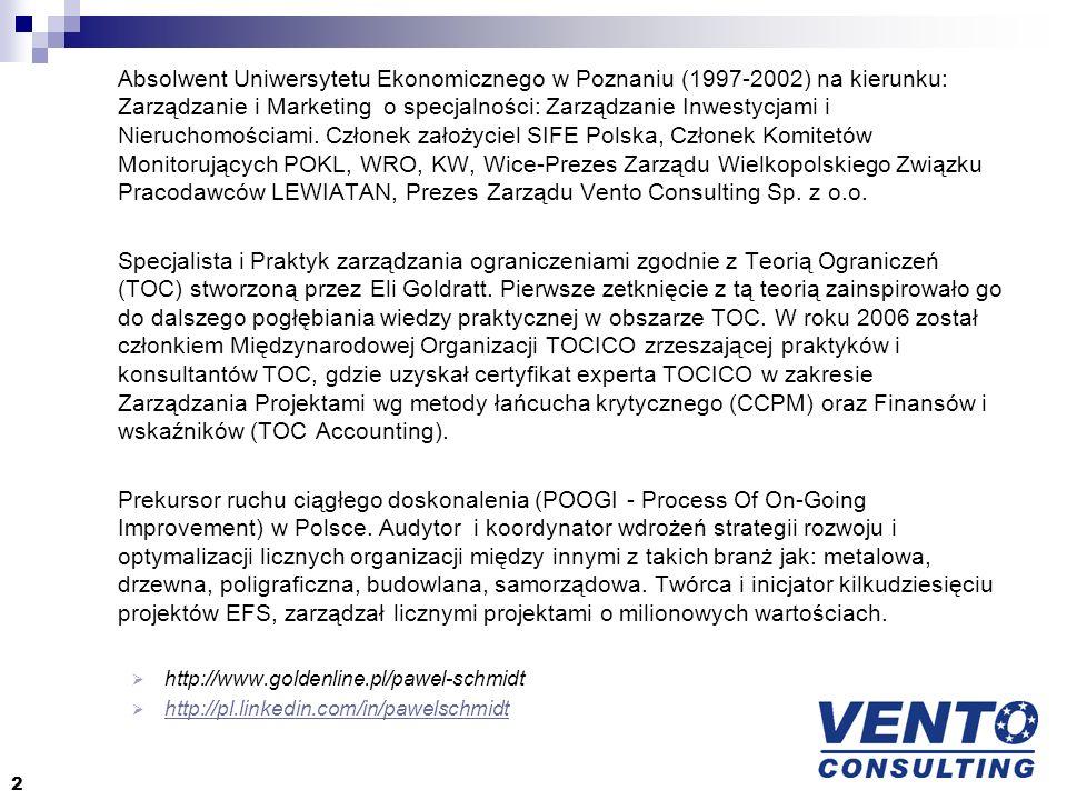 2 Absolwent Uniwersytetu Ekonomicznego w Poznaniu (1997-2002) na kierunku: Zarządzanie i Marketing o specjalności: Zarządzanie Inwestycjami i Nierucho