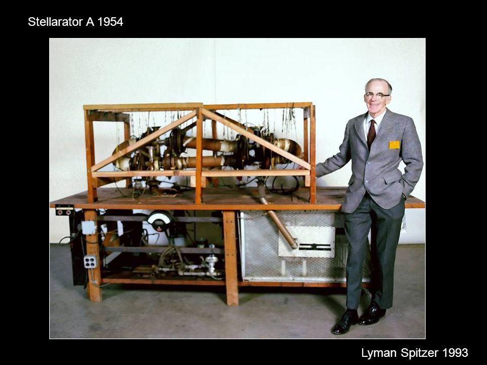 Stellarator A 1954 Lyman Spitzer 1993