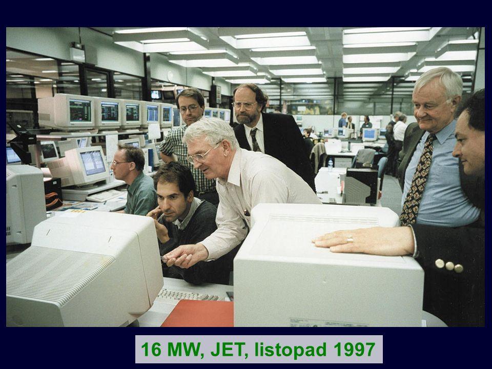 16 MW, JET, listopad 1997