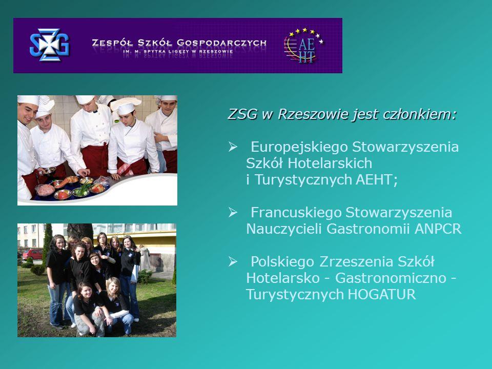 ZSG w Rzeszowie jest członkiem: Europejskiego Stowarzyszenia Szkół Hotelarskich i Turystycznych AEHT; Francuskiego Stowarzyszenia Nauczycieli Gastrono