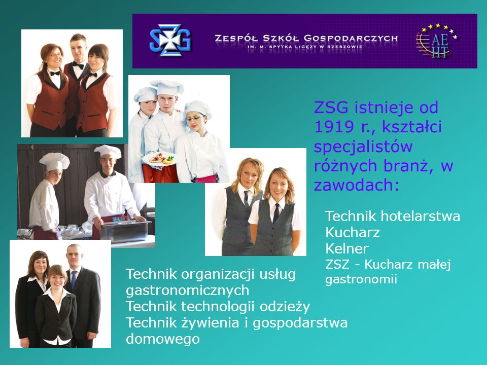 ZSG istnieje od 1919 r., kształci specjalistów różnych branż, w zawodach: Technik organizacji usług gastronomicznych Technik technologii odzieży Techn