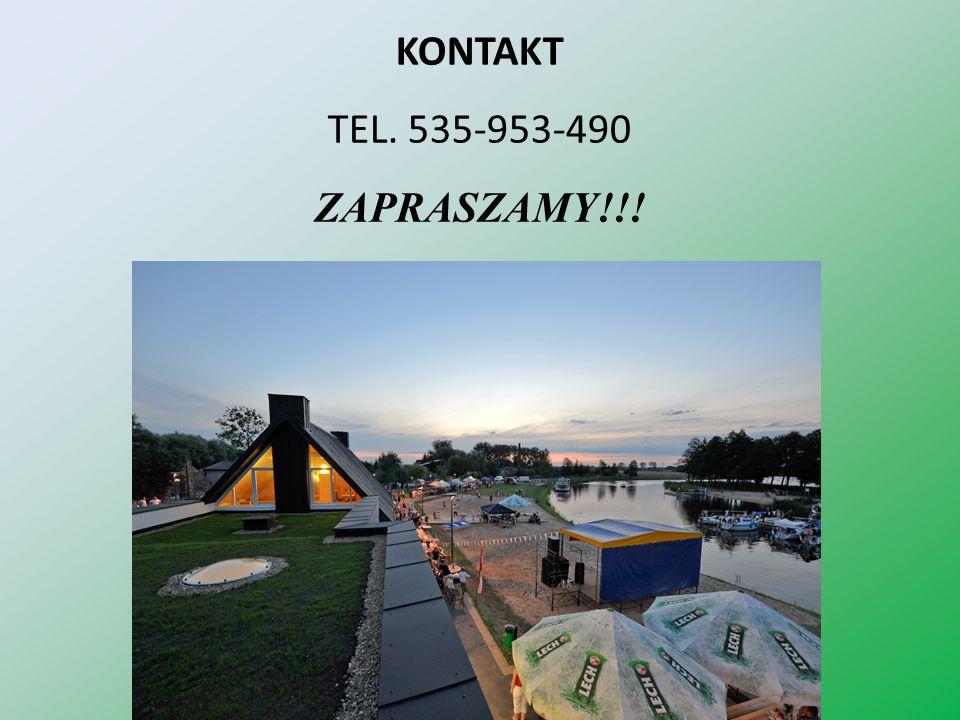 KONTAKT TEL. 535-953-490 ZAPRASZAMY!!!