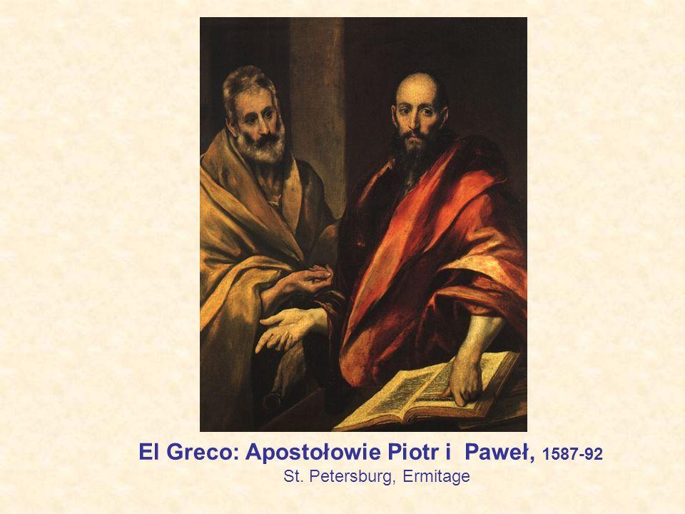 El Greco: Apostołowie Piotr i Paweł, 1587-92 St. Petersburg, Ermitage